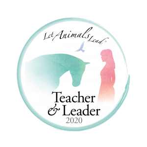Let Animals Lead® Teachers and Leaders 2020